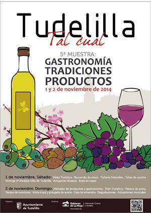 5ª Muestra: Gastronomía, tradiciones y productos. Tudelilla, tal cual.