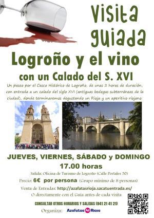 """Visita guiada """"Logroño y el vino con un calado del S.XVI"""""""