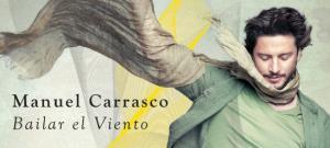 Manuel Carrasco presenta 'Bailar el viento', el próximo 29 de octubre en Riojaforum