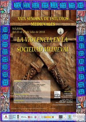 """XXIX Semana de Estudios Medievales: """"La violencia en la sociedad medieval"""""""