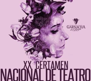 "XX Certámen Nacional de Teatro ""Garnacha de Rioja"""