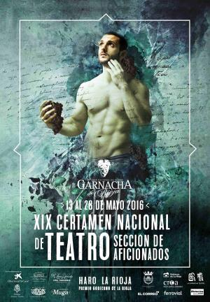 "XIX Certámen Nacional de Teatro ""Garnacha de Rioja"""