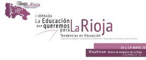 I JORNADA LA EDUCACIÓN QUE QUEREMOS PARA LA RIOJA