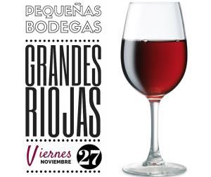 Pequeñas Bodegas, Grandes Riojas