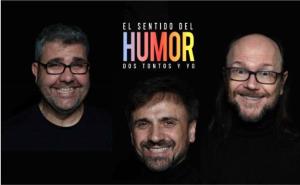 Flo, Mota y Segura estarán en Logroño con 'El sentido del humor: Dos tontos y yo'