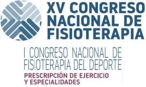 XV CONGRESO NACIONAL DE FISIOTERAPIA - I CONGRESO NACIONAL DE FISIOTERAPIA DEL DEPORTE