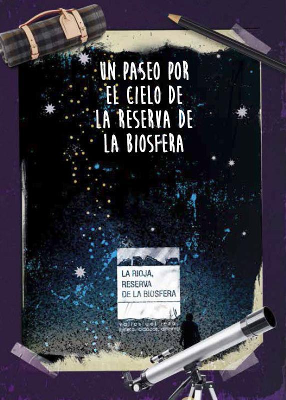 La Consejería de Medio Ambiente edita la guía 'Un paseo por el cielo nocturno de la Reserva de la Biosfera de La Rioja'