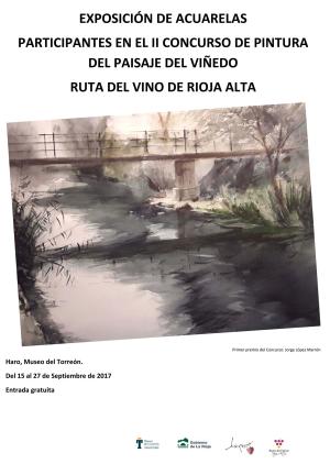Exposición del II Concurso de Pintura Paisaje del Viñedo de La Rioja 2017