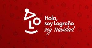'Hola, soy Logroño, soy Navidad'
