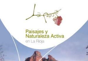 Paisajes y naturaleza activa en La RiojaPaisajes y naturaleza activa en La Rioja