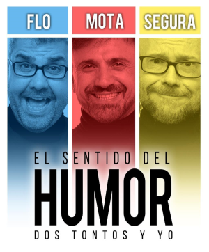 EL SENTIDO DEL HUMOR - 'DOS TONTOS Y YO'