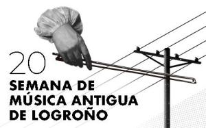 20 SEMANA DE MÚSICA ANTIGUA DE LOGROÑO