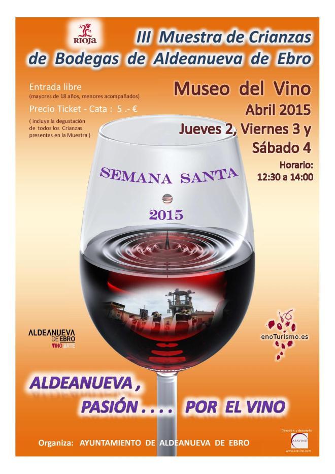 III Muestra de Vinos de Crianza de las Bodegas de Aldeanueva de Ebro