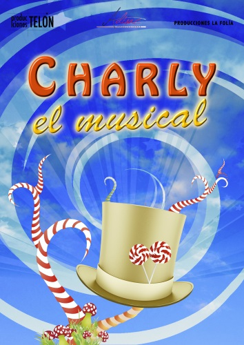 CHARLY, EL MUSICAL