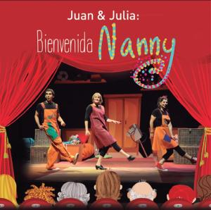 JUAN & JULIA: WELCOME NANNY